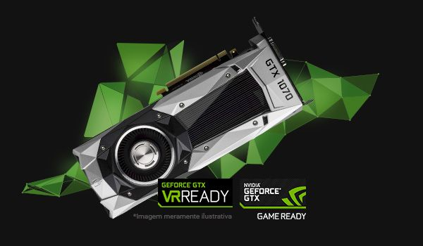GEFORCE GTX 1070 : A PERFEIÇÃO NOS GAMES